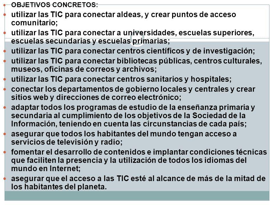 utilizar las TIC para conectar centros científicos y de investigación;