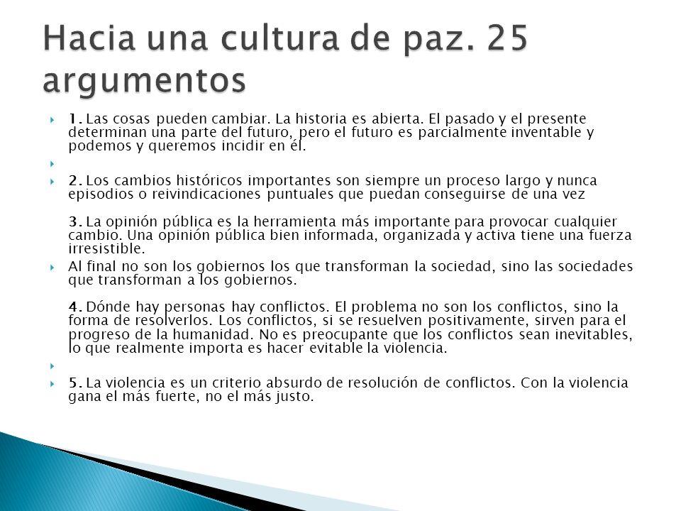 Hacia una cultura de paz. 25 argumentos