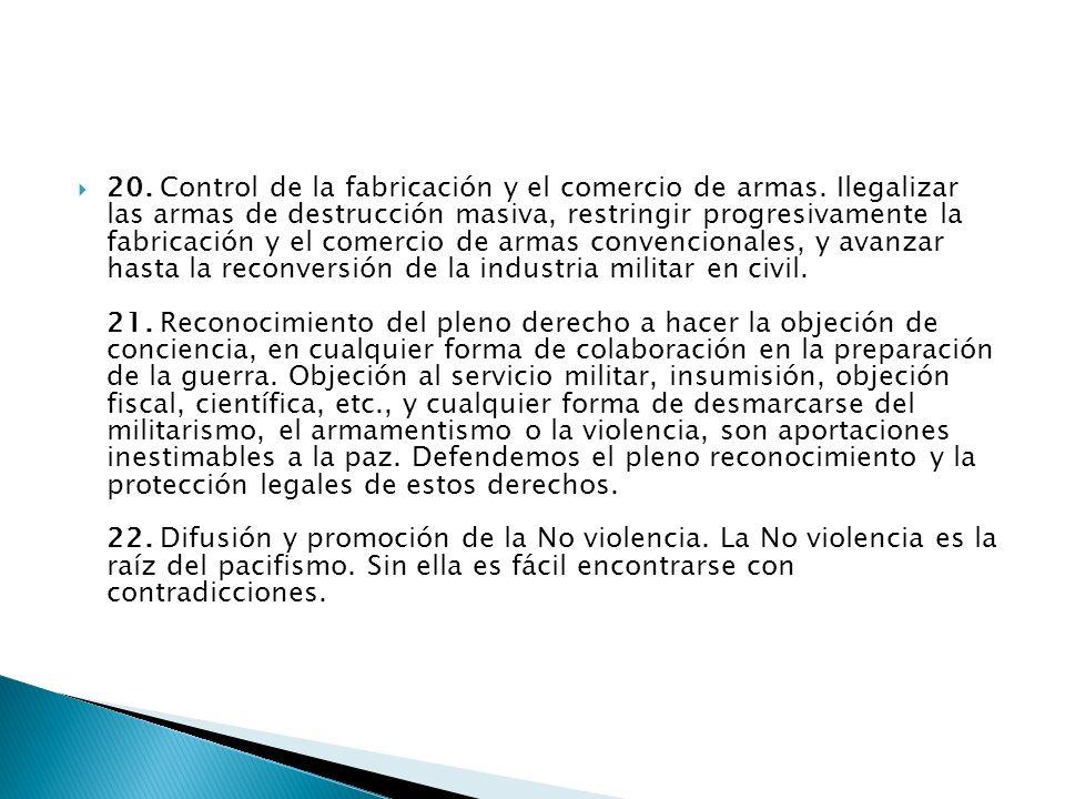 20. Control de la fabricación y el comercio de armas