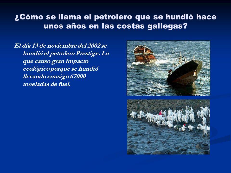 ¿Cómo se llama el petrolero que se hundió hace unos años en las costas gallegas