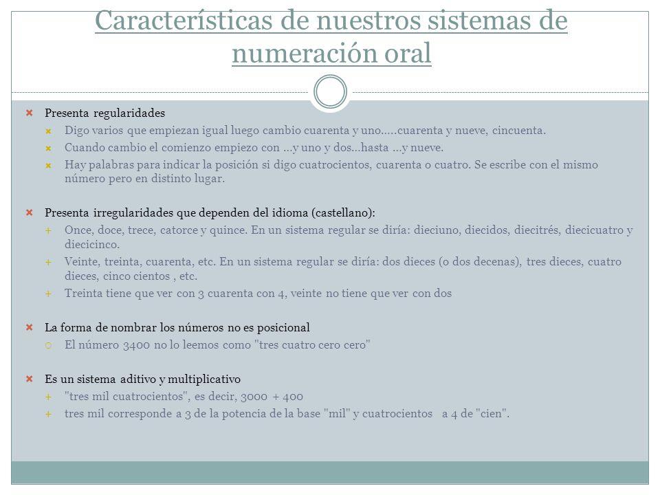 Características de nuestros sistemas de numeración oral