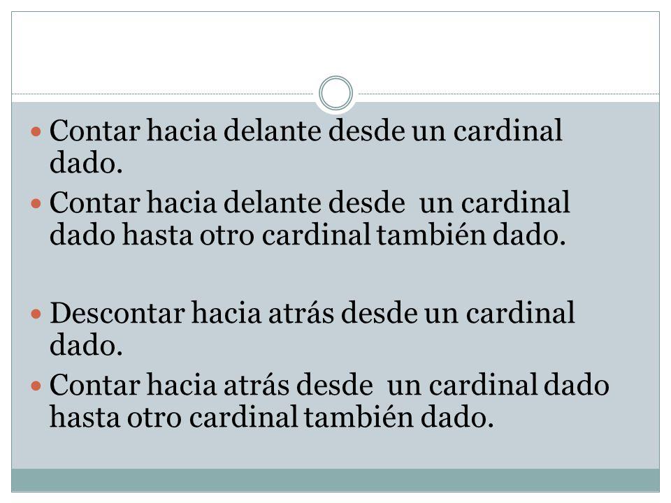 Contar hacia delante desde un cardinal dado.