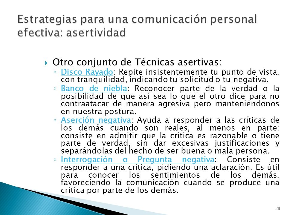 Estrategias para una comunicación personal efectiva: asertividad