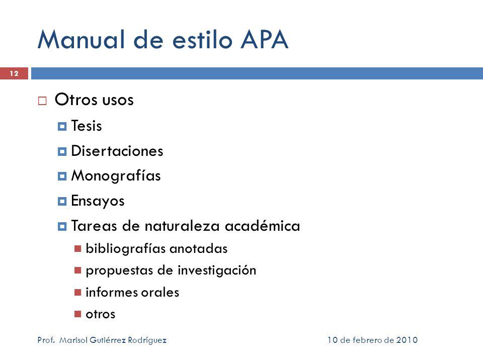 Manual de estilo APA Otros usos Tesis Disertaciones Monografías