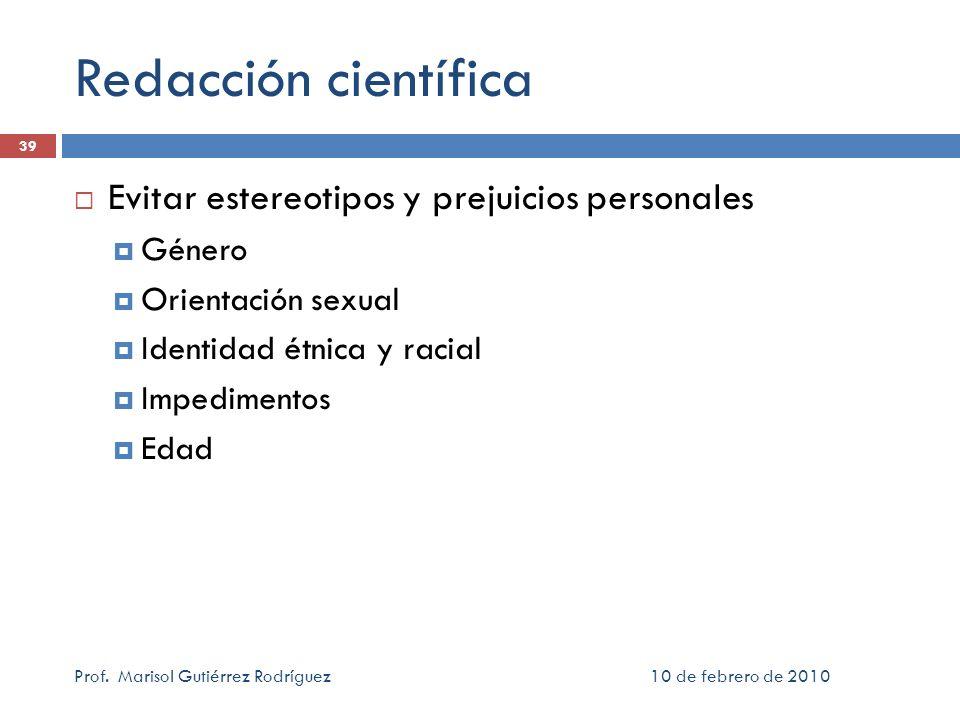 Redacción científica Evitar estereotipos y prejuicios personales