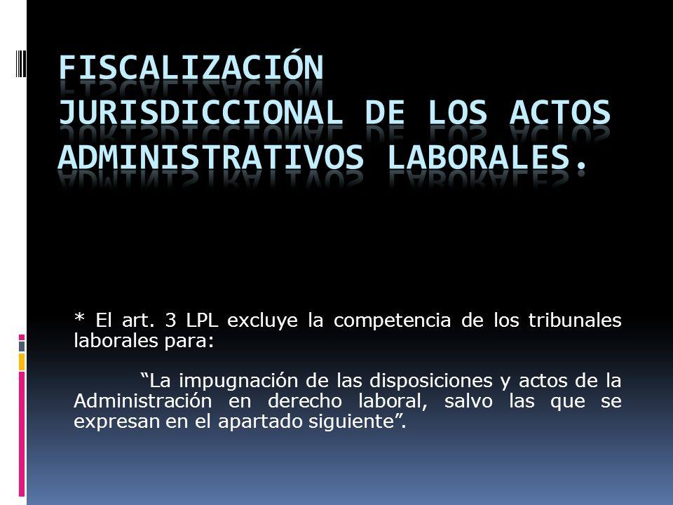 Fiscalización jurisdiccional de los actos administrativos laborales.