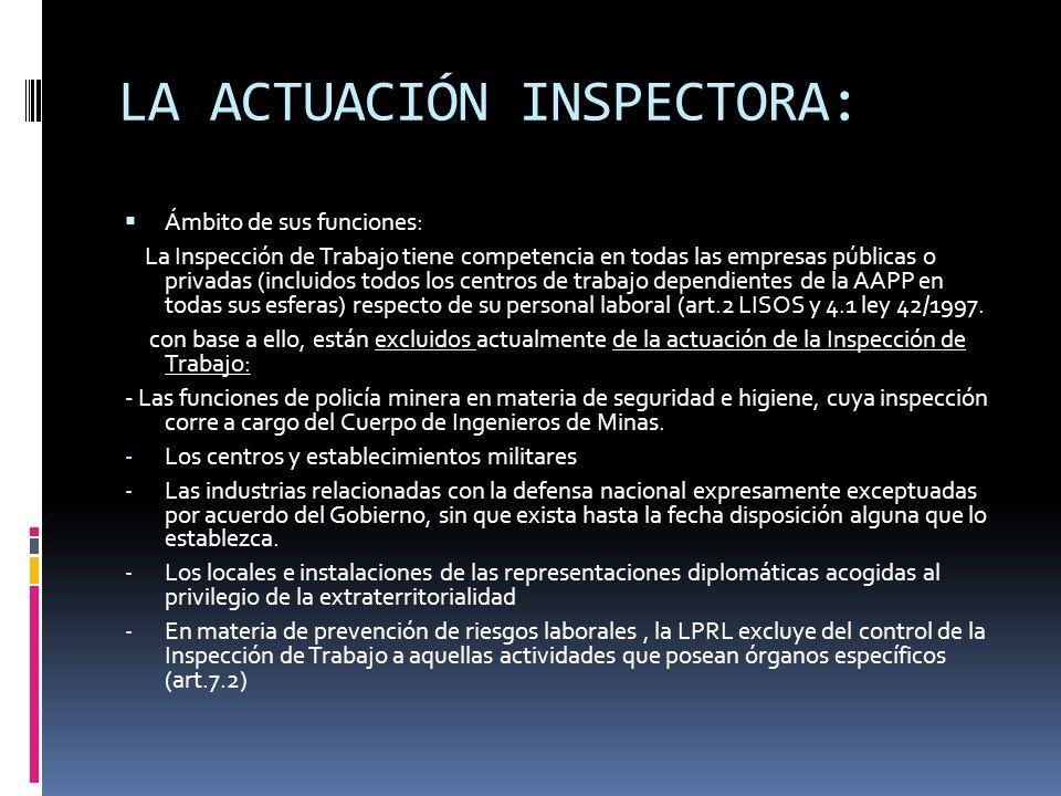 LA ACTUACIÓN INSPECTORA: