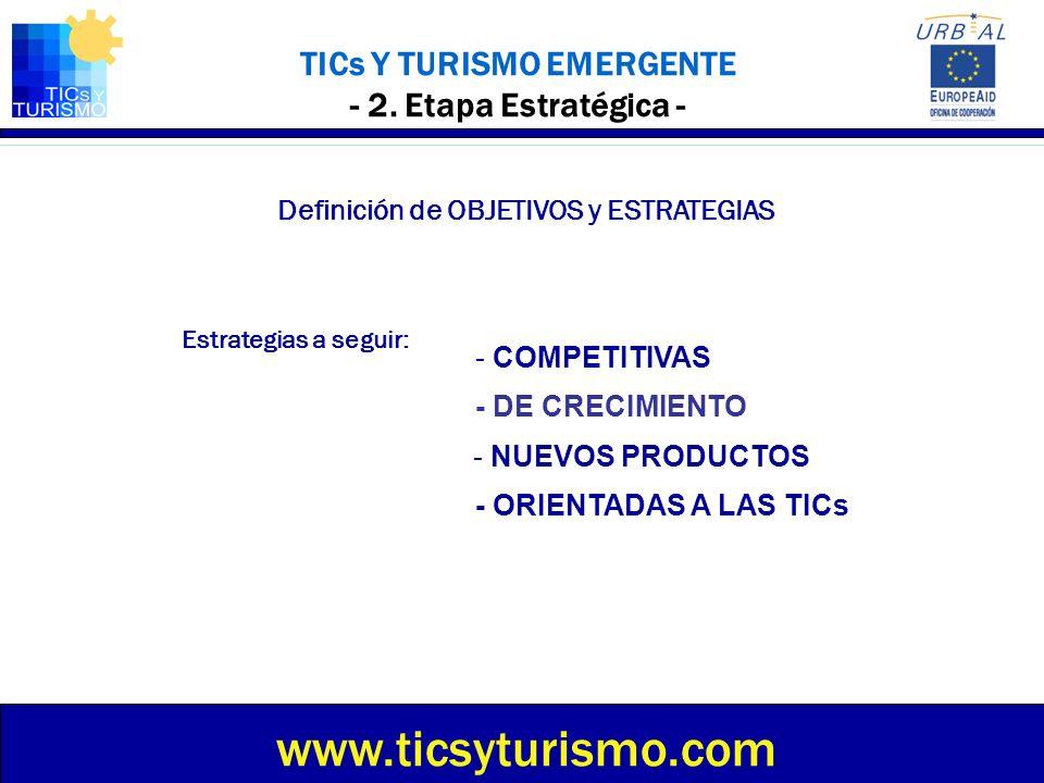 TICs Y TURISMO EMERGENTE - 2. Etapa Estratégica -