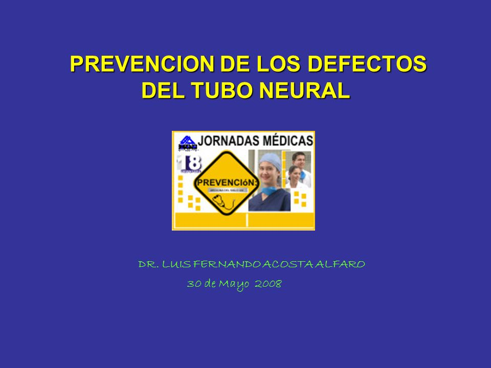 PREVENCION DE LOS DEFECTOS DEL TUBO NEURAL