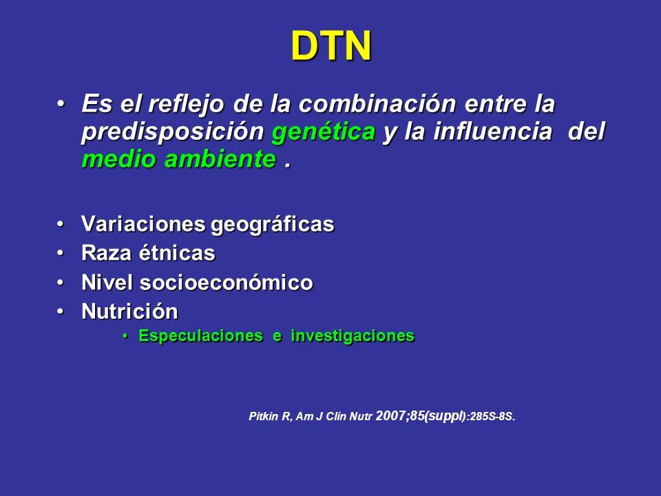 DTN Es el reflejo de la combinación entre la predisposición genética y la influencia del medio ambiente .