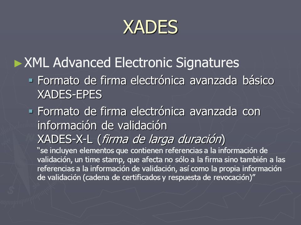 XADES XML Advanced Electronic Signatures