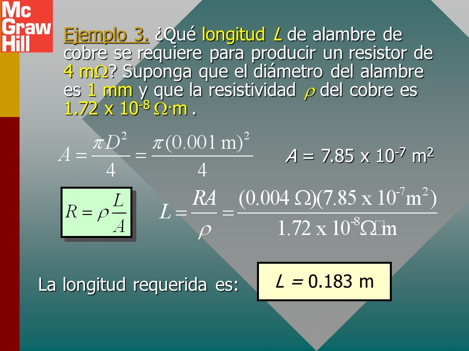 La longitud requerida es:
