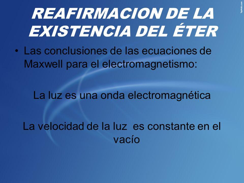 REAFIRMACION DE LA EXISTENCIA DEL ÉTER
