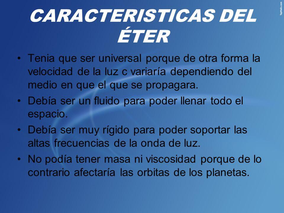 CARACTERISTICAS DEL ÉTER