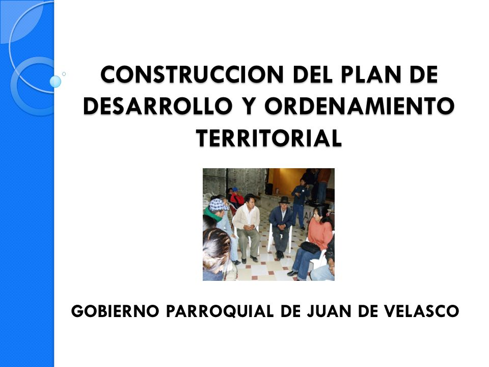CONSTRUCCION DEL PLAN DE DESARROLLO Y ORDENAMIENTO TERRITORIAL