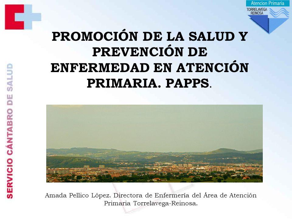 PROMOCIÓN DE LA SALUD Y PREVENCIÓN DE ENFERMEDAD EN ATENCIÓN PRIMARIA