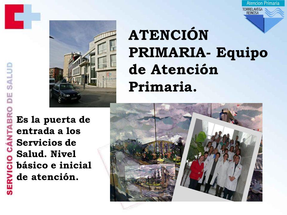 ATENCIÓN PRIMARIA- Equipo de Atención Primaria.