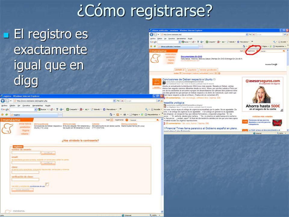 ¿Cómo registrarse El registro es exactamente igual que en digg