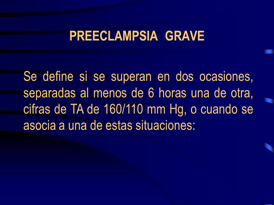 PREECLAMPSIA GRAVE