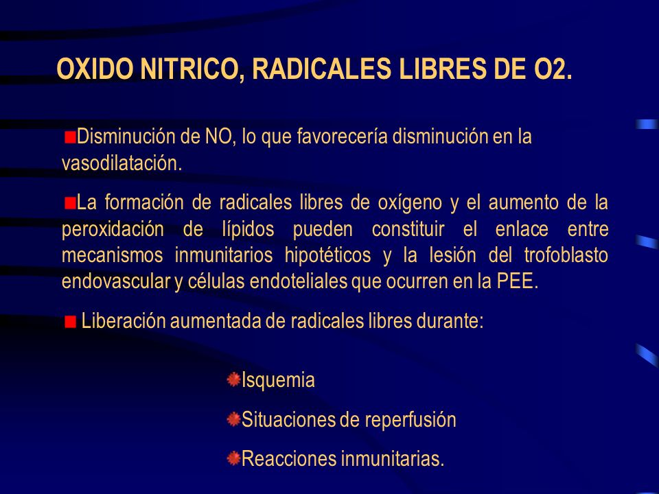 OXIDO NITRICO, RADICALES LIBRES DE O2.