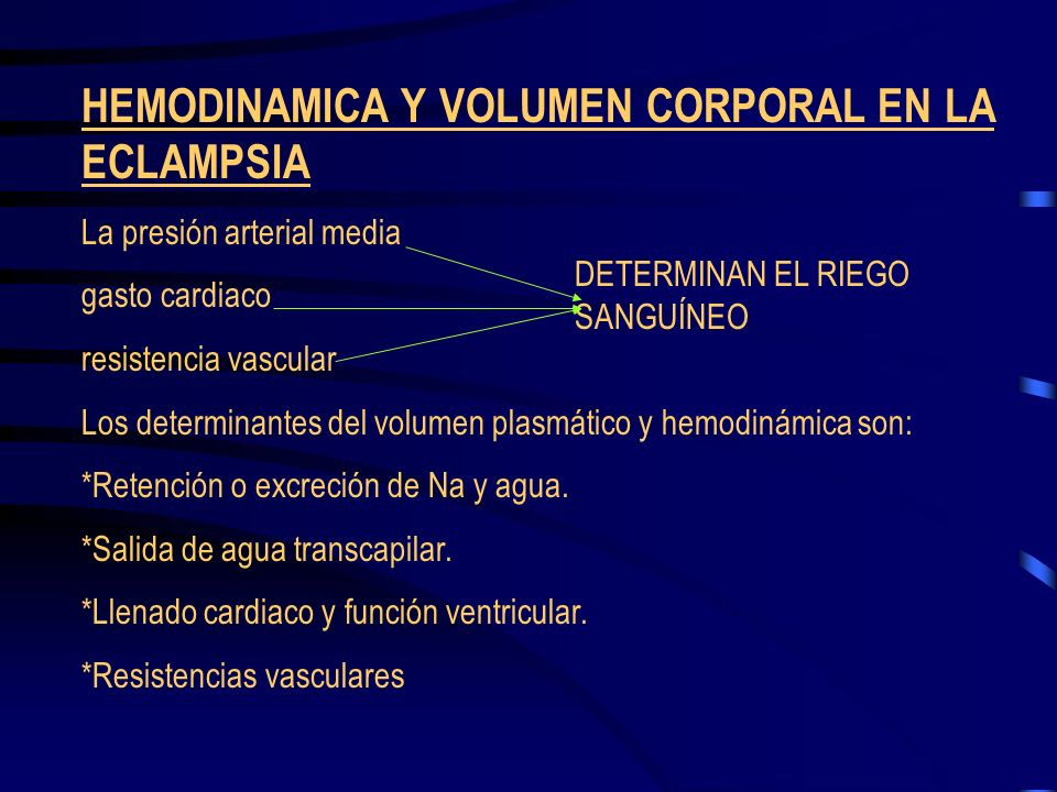 HEMODINAMICA Y VOLUMEN CORPORAL EN LA ECLAMPSIA