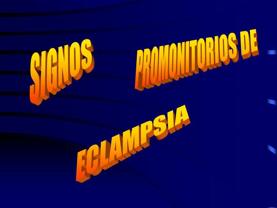 PROMONITORIOS DE SIGNOS ECLAMPSIA