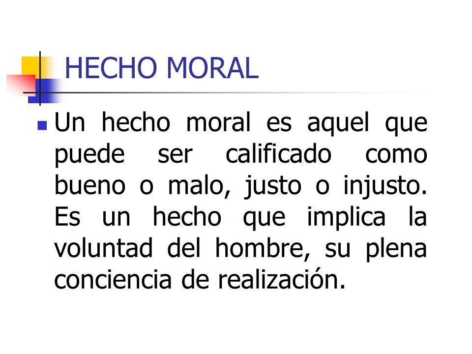 HECHO MORAL