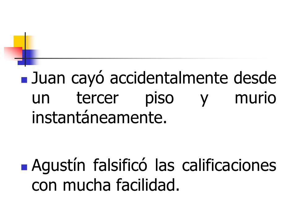 Juan cayó accidentalmente desde un tercer piso y murio instantáneamente.