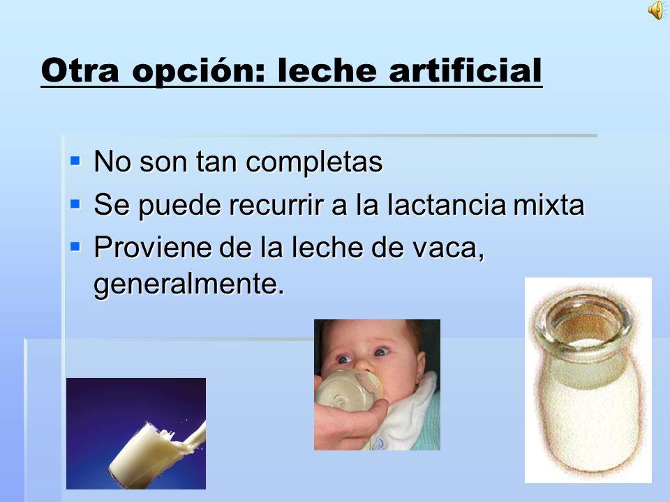 Otra opción: leche artificial