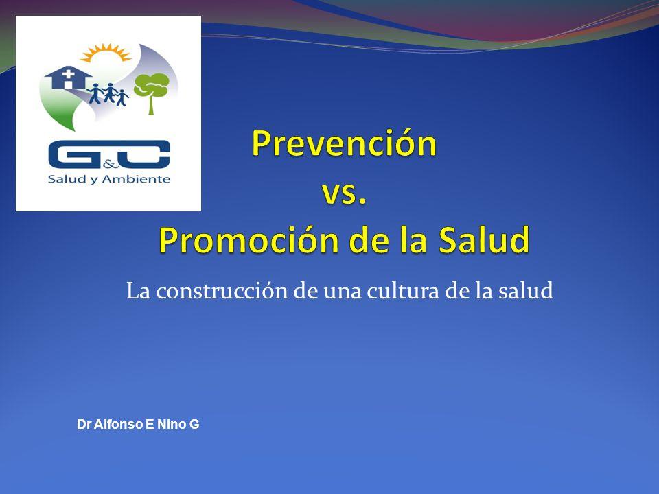 Prevención vs. Promoción de la Salud