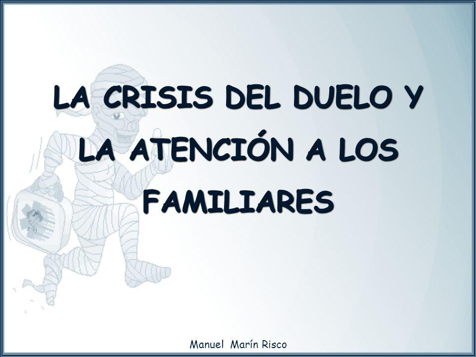 LA CRISIS DEL DUELO Y LA ATENCIÓN A LOS FAMILIARES