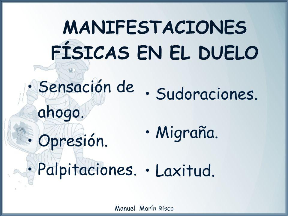 MANIFESTACIONES FÍSICAS EN EL DUELO