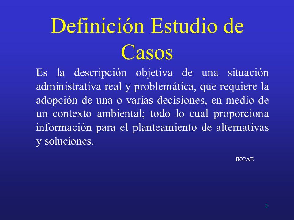 Definición Estudio de Casos
