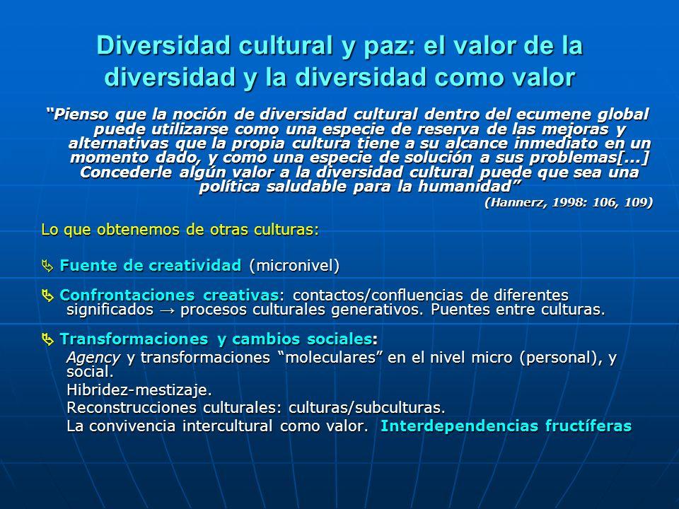 Diversidad cultural y paz: el valor de la diversidad y la diversidad como valor