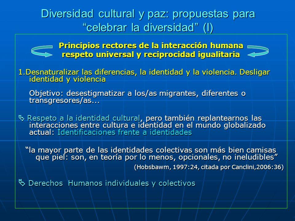 Diversidad cultural y paz: propuestas para celebrar la diversidad (I)
