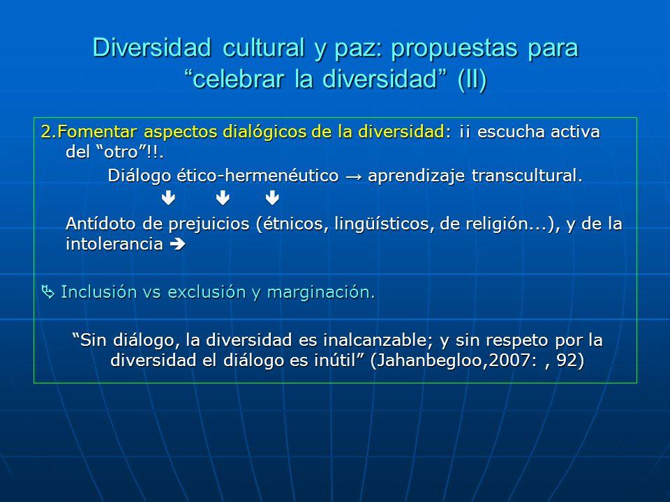 Diversidad cultural y paz: propuestas para celebrar la diversidad (II)