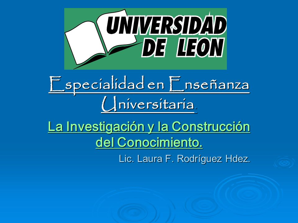 Especialidad en Enseñanza Universitaria.