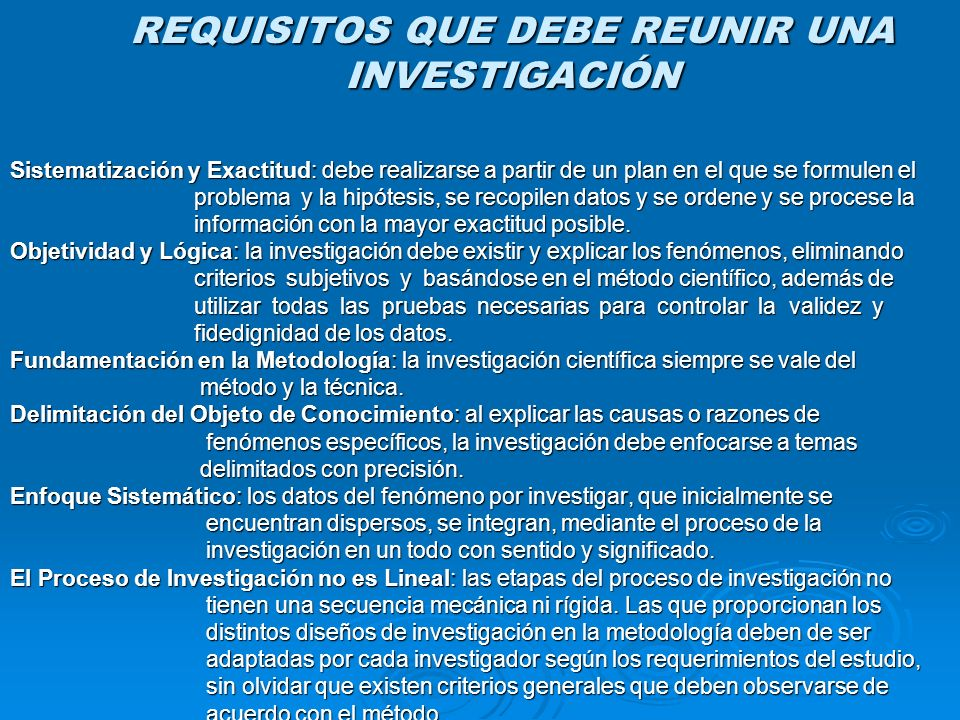 REQUISITOS QUE DEBE REUNIR UNA INVESTIGACIÓN
