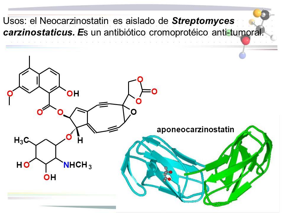 Usos: el Neocarzinostatin es aislado de Streptomyces carzinostaticus