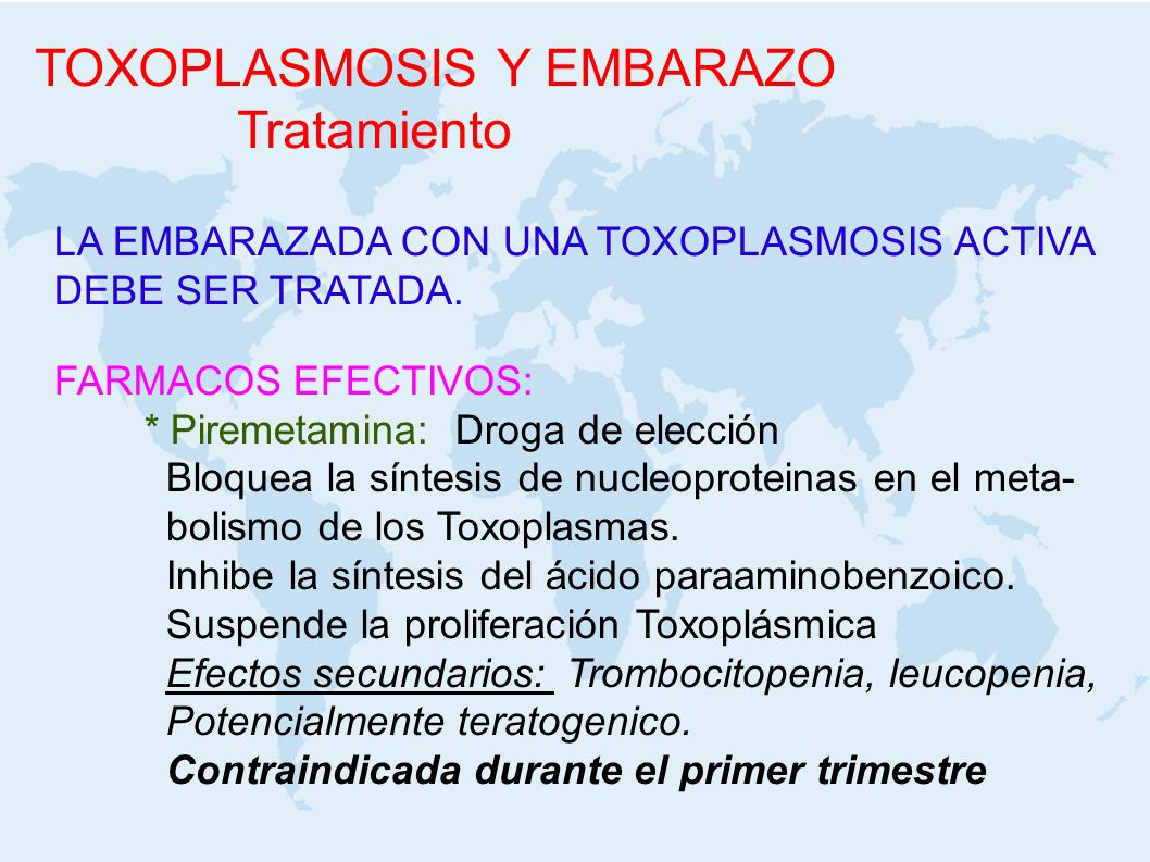 TOXOPLASMOSIS Y EMBARAZO Tratamiento