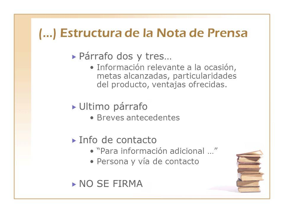 (…) Estructura de la Nota de Prensa