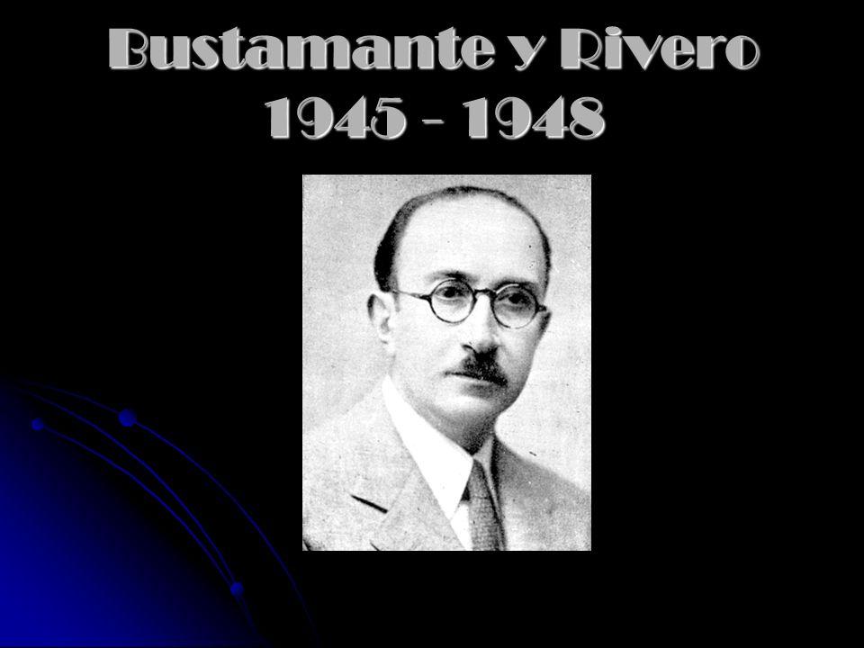 Bustamante y Rivero 1945 - 1948