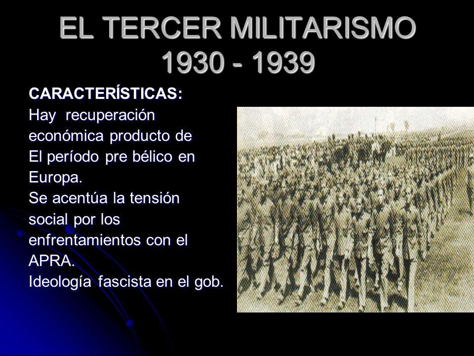 EL TERCER MILITARISMO 1930 - 1939