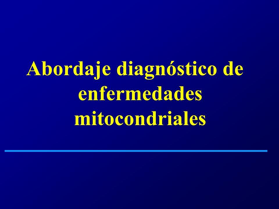 Abordaje diagnóstico de enfermedades mitocondriales