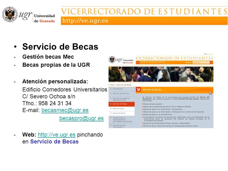 Servicio de Becas Gestión becas Mec Becas propias de la UGR