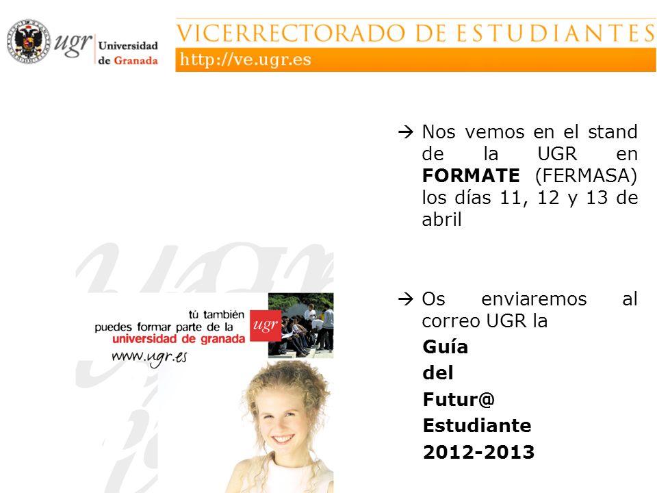Nos vemos en el stand de la UGR en FORMATE (FERMASA) los días 11, 12 y 13 de abril