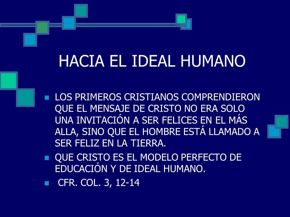 HACIA EL IDEAL HUMANO