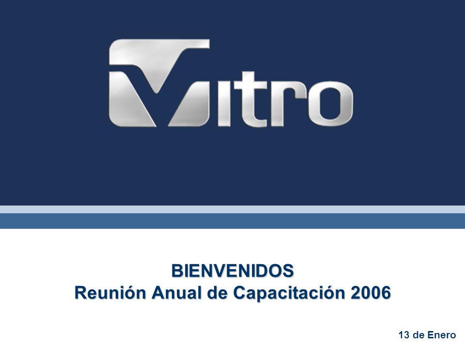 BIENVENIDOS Reunión Anual de Capacitación 2006