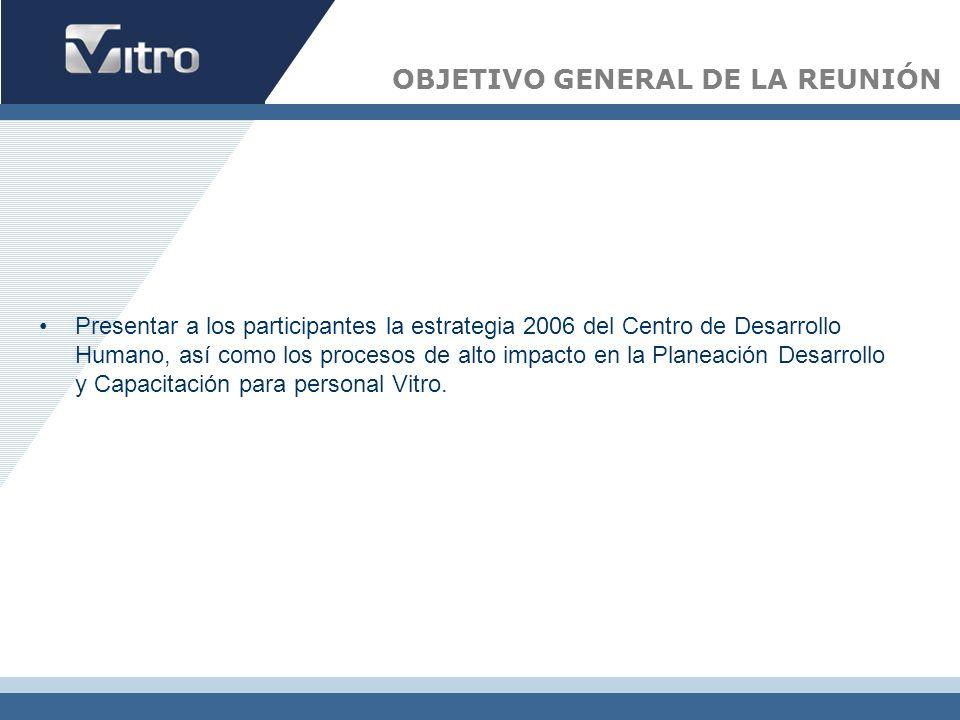 OBJETIVO GENERAL DE LA REUNIÓN