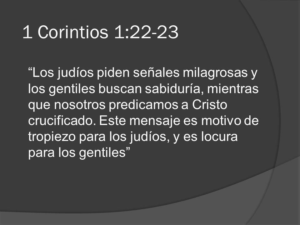 1 Corintios 1:22-23